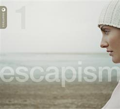 Escapism Vol. 1