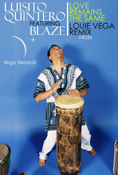 Luisito Quintero feat. Blaze - Love Remains The Same