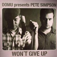 Domu pres. Pete Simpson - Won't Give Up