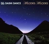 Daishi Dance - Melodies Melodies