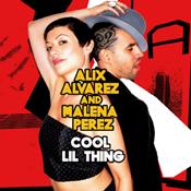 Alix Alvarez & Malena Perez - Cool Lil Thing