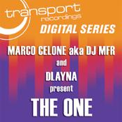 Marco Celone aka DJ MFR & D'layna - The One [Transport]