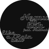 Nomumbah feat. Nadirah Shakoor - Like A Rainbow [Sonar Kollektiv]