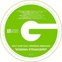 Ralf Gum feat. Monique Bingham - Kissing Strangers