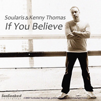 Soularis & Kenny Thomas - If You Believe [Sun Soaked]