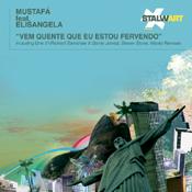 Mustafa feat. Elisangela - Vem Quente Que Eu Estou Fervendo [Stalwart]