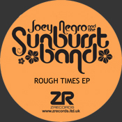 The Sunburst Band - Rough Times EP [Z Records]